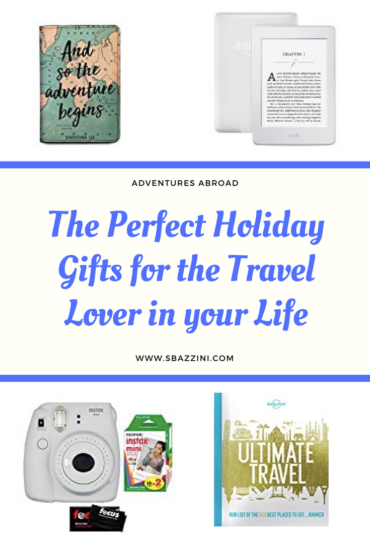 The Perfect Holiday Gifts for the Travel Lover in your life